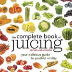 complete book of juicing